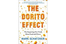 The Dorito Effect - The Surprising New Truth About Food and Flavor