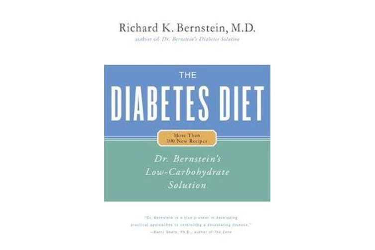 Diabetes Diet - Dr Bernstein's Low Carbohydrate Solution