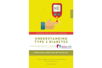 Understanding Type 2 Diabetes - Fewer Highs, Fewer Lows, Better Health