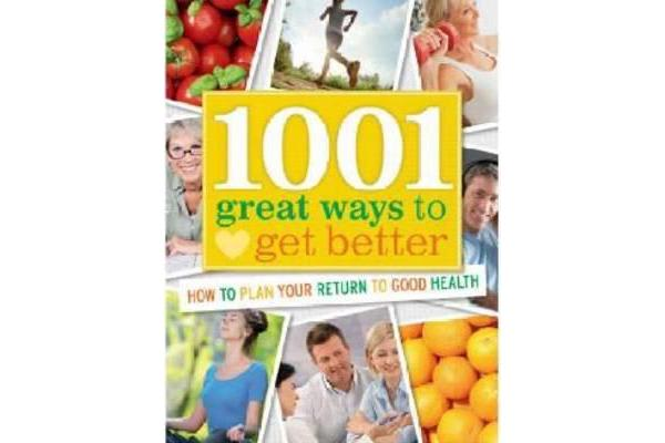 Image of 1001 Great Ways to Get Better - How to Plan Your Return to Good Health