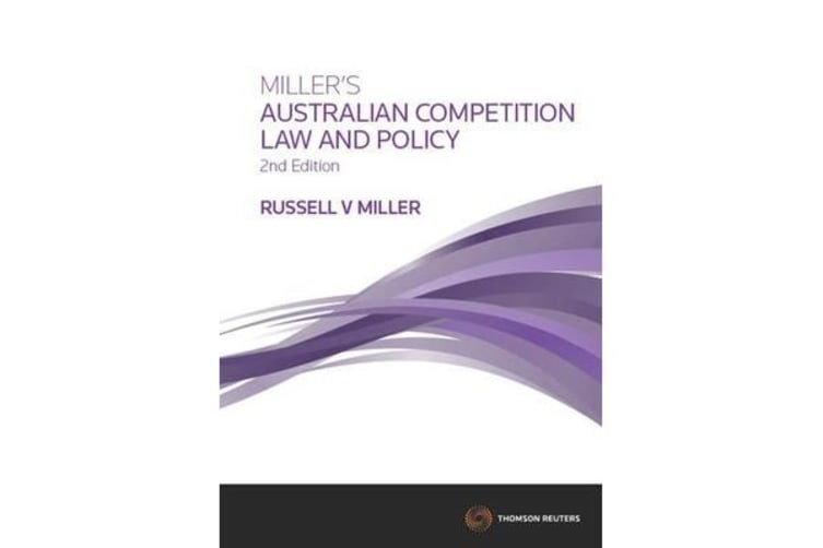 Miller's Australian Competition Law & Policy,