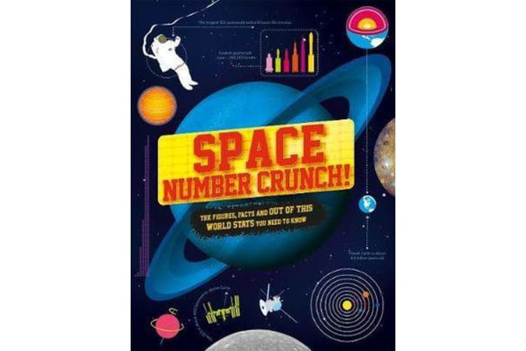 Space Number Crunch! - The figures, facts and out of this world stats