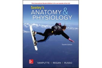 SEELEY'S ANATOMY and PHYSIOLOGY 12E