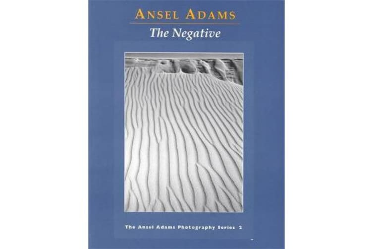 New Photo Series 2: Negative: - The Ansel Adams Photography Series 2
