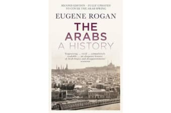 The Arabs - A History - Second Edition