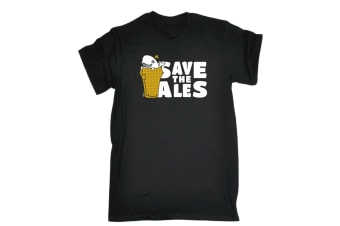 123T Funny Tee - Save The Ales - (4X-Large Black Mens T Shirt)