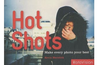 Hot Shots, by Kevin Meredith
