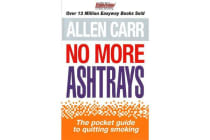 No More Ashtrays - The Pocket Guide to Quitting Smoking