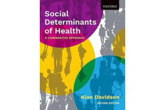 Social Determinants of Health - A Comparative Approach