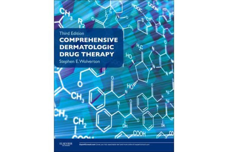 Comprehensive Dermatologic Drug Therapy - Expert Consult - Online and Print
