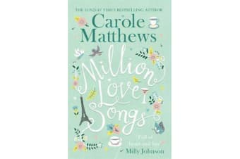 Million Love Songs - The laugh-out-loud and feel-good Top 5 Sunday Times bestseller