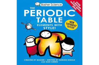 Basher Science - The Periodic Table