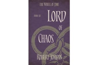 Lord Of Chaos - Book 6 of the Wheel of Time