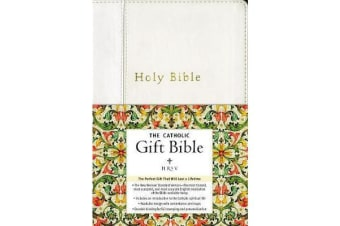 NRSV, The Catholic Gift Bible, Imitation Leather, White - The Perfect Gift That Will Last a Lifetime