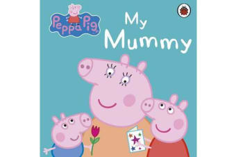Peppa Pig - My Mummy
