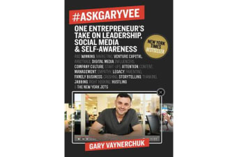 #AskGaryVee - One Entrepreneur's Take on Leadership, Social Media, and Self-Awareness