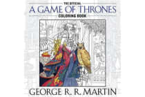 The Official a Game of Thrones Coloring Book - An Adult Coloring Book