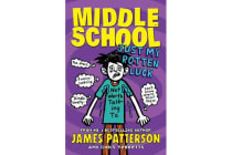 Middle School: Just My Rotten Luck - (Middle School 7)
