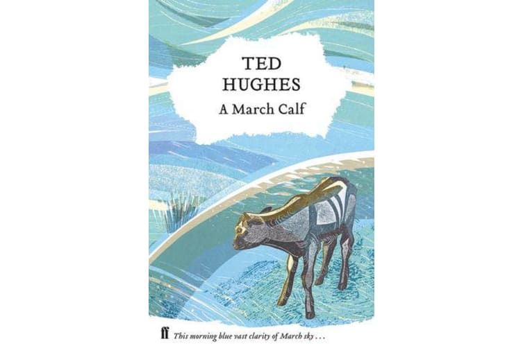 A March Calf - Collected Animal Poems Vol 3