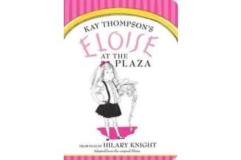 Eloise at The Plaza