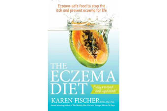The Eczema Diet - Eczema-safe Food to Stop the Itch and Prevent Eczema for Life