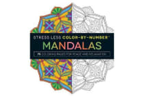 Stress Less Color-By-Number Mandalas - 75 Coloring Pages for Peace and Relaxation