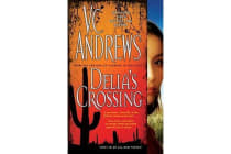 Delia's Crossing - The Delia Series Book 1