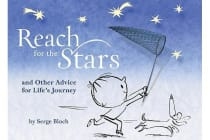 Reach for the Stars - and Other Advice for Life's Journey