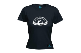 Open Water Scuba Diving Tee - There Are Two Things - (Large Black Womens T Shirt)