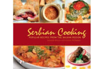 Serbian Cooking - Popular Recipes from the Balkan Region