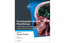Psychologically Informed Physiotherapy - Embedding psychosocial perspectives within clinical management