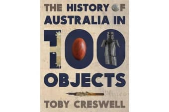 History Of Australia In 100 Objects