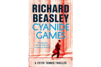 Cyanide Games - A Peter Tanner Thriller