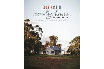 Country Homes in Australia - 30 Years of Life On The Land