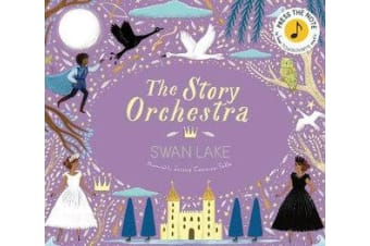 The Story Orchestra: Swan Lake - Press the note to hear Tchaikovsky's music