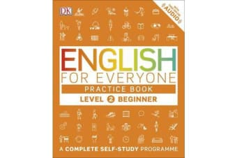 English for Everyone Practice Book Level 2 Beginner - A Complete Self-Study Programme