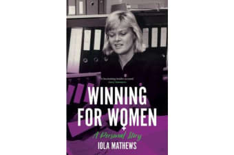 Winning for Women - A Personal Story