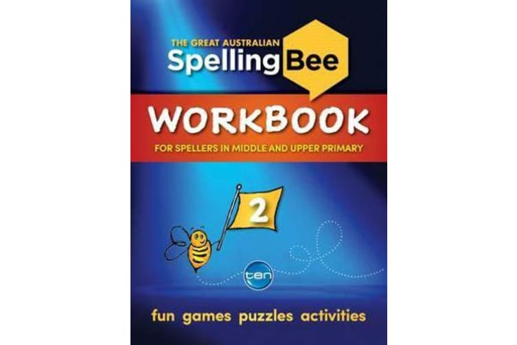 The Great Australian Spelling Bee - Workbook 2