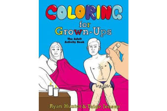 Coloring for Grown-Ups - The Adult Activity Book