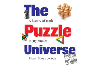 Puzzle Universe - The History of Math in 315 Puzzles