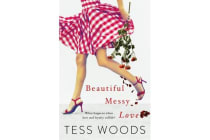 Beautiful Messy Love - a gorgeous, hard-hitting novel about sport, celebrity, asylum and family