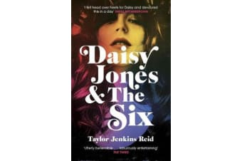 Daisy Jones and The Six - Read the hit novel everyone's talking about