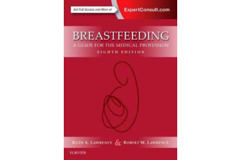 Breastfeeding - A Guide for the Medical Profession