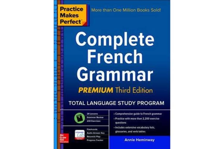 Practice Makes Perfect - Complete French Grammar, Premium Third Edition