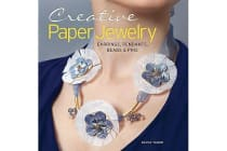 Creative Paper Jewelry - Earrings, Pendants, Beads & Pins