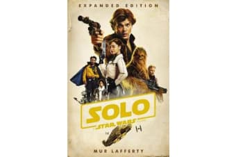 Solo: A Star Wars Story - Expanded Edition