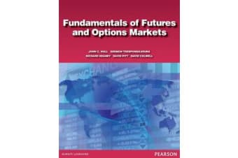 Fundamentals of Futures and Options Markets - Australasian edition