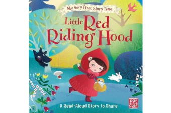 My Very First Story Time: Little Red Riding Hood - Fairy Tale with picture glossary and an activity