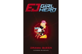 EJ Girl Hero #8 - Drama Queen