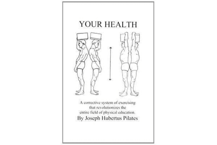 Your Health - A Corrective System of Exercising That Revolutionizes the Entire Field of Physical Education